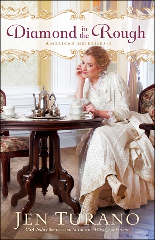Diamond in the Rough (American Heiresses, #2)