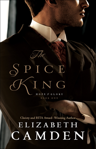 The Spice King (Hope and Glory, #1)