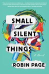 Small Silent Things by Robin Page