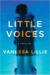 Little Voices by Vanessa Lillie