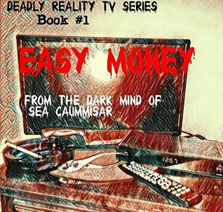 Easy Money (Deadly Reality TV #1)