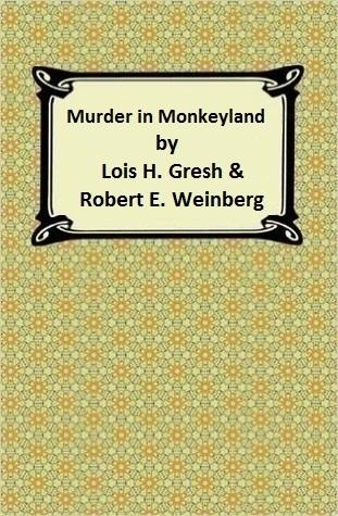 Murder in Monkeyland