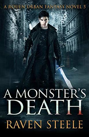A Monster's Death (Rouen Chronicles, #5)