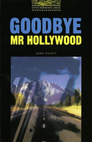 Goodbye, Mr. Hollywood. Mit Materialien.