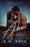 Ache by S.M. Soto