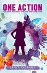 One Action - Towards women's dreams and ambitions by Sanya Khurana