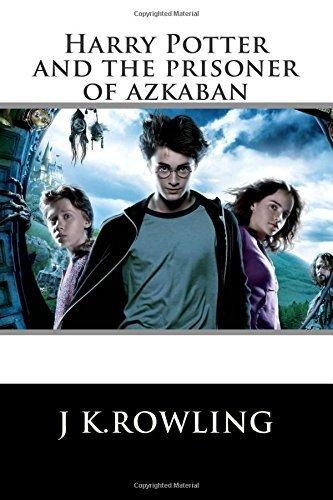 Harry Potter: The Prisoner of Azkaban (Book 3)