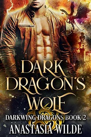 Dark Dragon's Wolf (Darkwing Dragons #2)