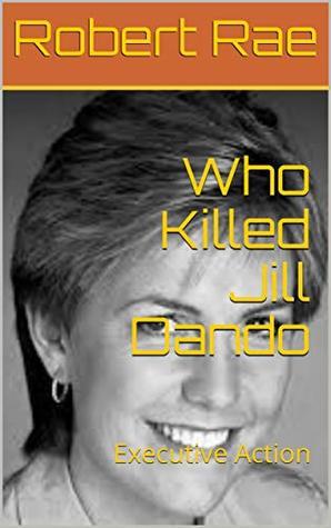 Who Killed Jill Dando: Executive Action