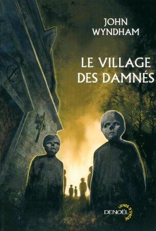 Le village des damnés : Suivi de Chocky