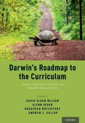 Evolutionary Studies: Unfolding Darwin's Roadmap Across the Curriculum