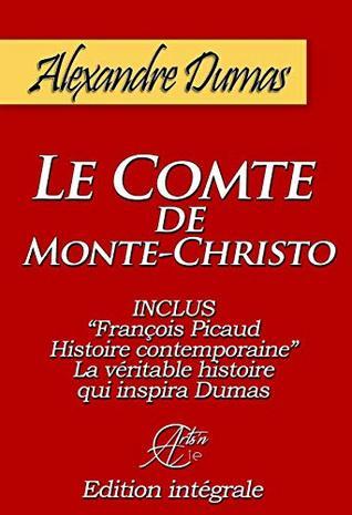 Le comte de Monte-Christo: Illustré et annoté