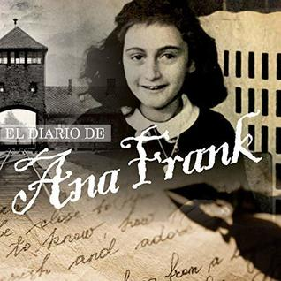 El Diario de Ana Frank [The Diary of Anne Frank, Spanish Edition]