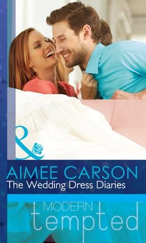 a8728414c86 The Wedding Dress Diaries by Aimee Carson