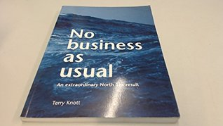 No Business as Usual -An extraodinary North Sea result