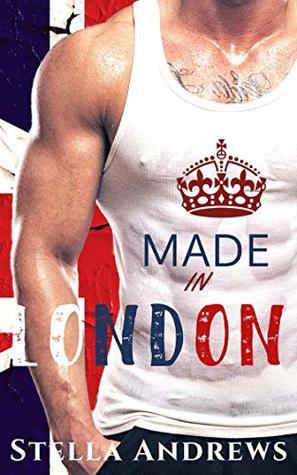 Made in London: A Forbidden Romance