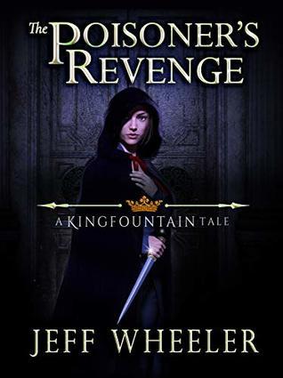 The Poisoner's Revenge (Kingfountain, #0.6)