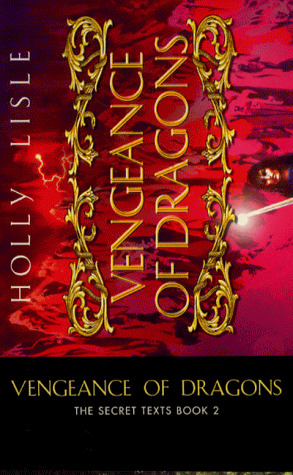 Vengeance of Dragons : the Secret Texts Book 2