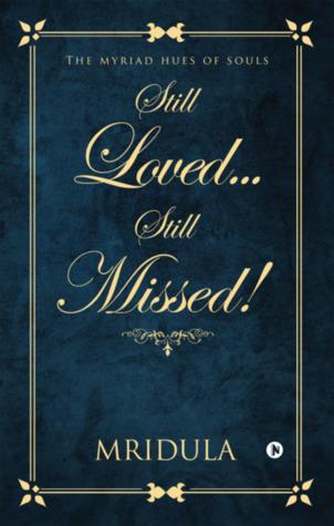 Still Loved…Still Missed!