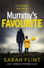 Mummy's Favourite by Sarah Flint