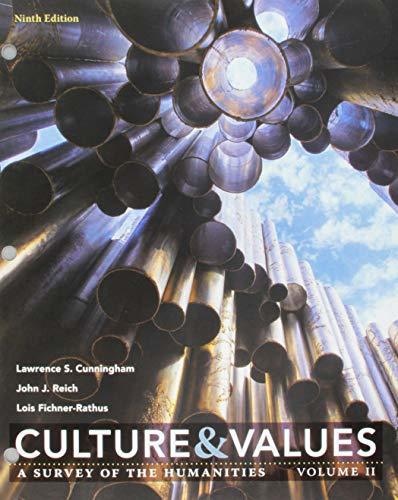 Bundle: Culture and Values: A Survey of the Humanities, Volume I, Loose-Leaf Version, 9th + Culture and Values: A Survey of the Humanities, Volume 2, ... (12 months) Printed Access Card for Cunning