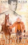 Hot on Her Trail (Hell Yeah! #2)