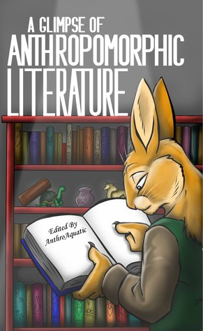 A Glimpse of Anthropomorphic Literature by Anthroaquatic Literary Editing
