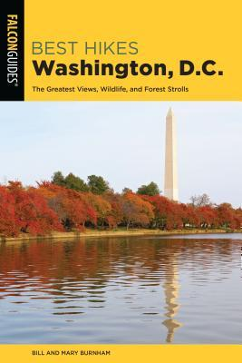 Best Hikes Washington, D.C.: The Greatest Views, Wildlife, and Forest Strolls