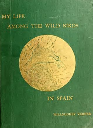 My Life Among the Wild Birds in Spain