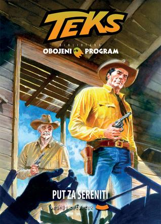Biblioteka Obojeni Program #28 Teks: Put za Sereniti (Color Tex, #7)