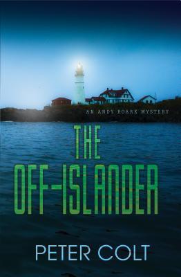 The Off-Islander (An Andy Roark Mystery #1)