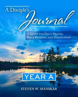 A Disciple's Journal Year a