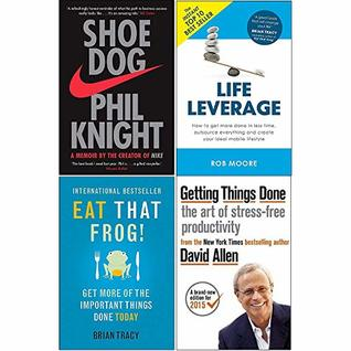 Shoe Dog, Life Leverage, Eat That Frog, Getting Things Done 4 Books Collection Set