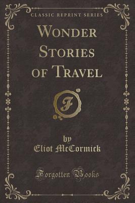 Wonder Stories of Travel