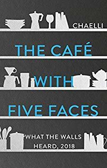 The Cafe with Five Faces