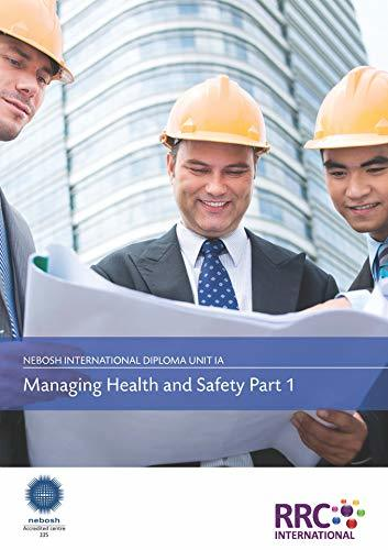NEBOSH International Diploma in Occupational Health and Safety - IA, IB, IC - Text Books