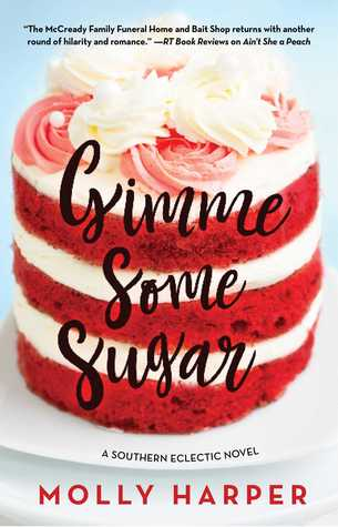 Gimme Some Sugar (Southern Eclectic #3) - Molly Harper
