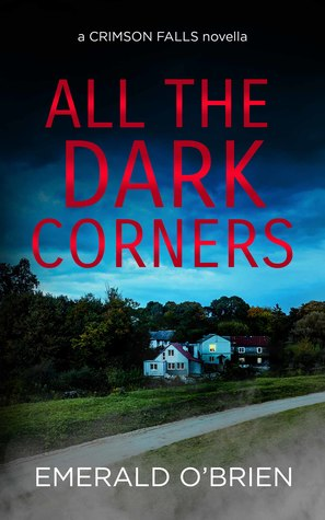 All the Dark Corners by Emerald O'Brien
