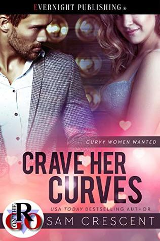 Crave Her Curves (Curvy Women Wanted #14)