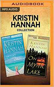 Kristin Hannah Collection - Distant Shores  On Mystic Lake