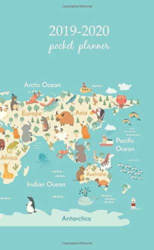 2019-2020 Pocket Planner: 2 Year Pocket Monthly Calenda Planner Schedule Organizer Appointment Journal Notebook 4 x 6.5 inch And Animals world map ... life. South America, Eurasia, North America