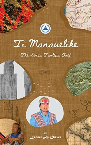 Ti Manauelike: The Lenca Taulepa Chief