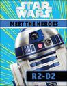 Star Wars Meet the Heroes R2-D2 (Who Is?)