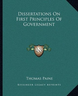 Dissertations On First Principles Of Government