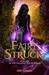 Fairy-Struck (The Twilight Court, #1)