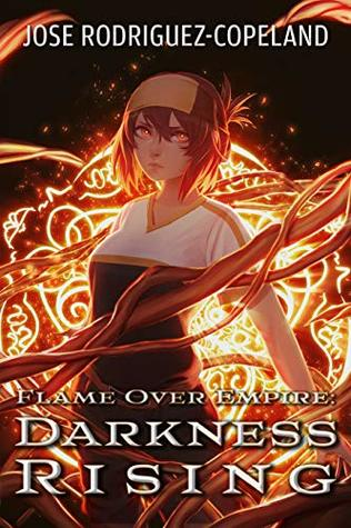 Flame Over Empire 2: Darkness Rising