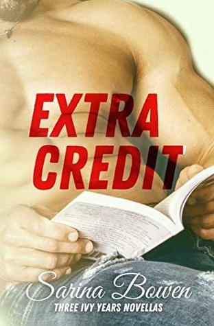 Extra Credit: Three Ivy Years Novellas (The Ivy Years, #6)