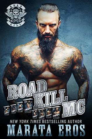 Road Kill MC Series Mega Boxed Set: (Motorcycle Club / Navy SEAL Romance Thriller Books 1-8)
