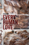 Every Human Love: Stories