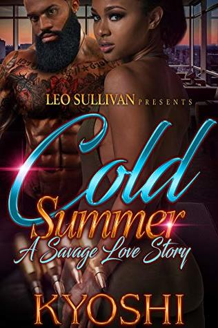 Cold Summer: A Savage Love Story